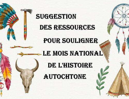 Célébrons le Mois national de l'histoire autochtone